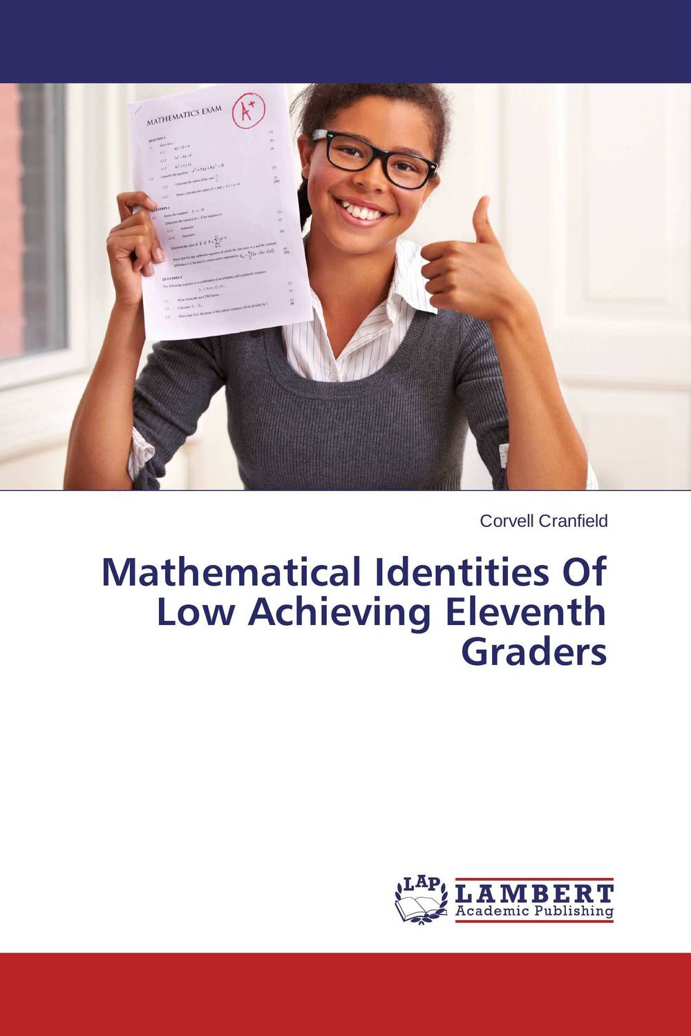 Mathematical Identities Of Low Achieving Eleventh Graders