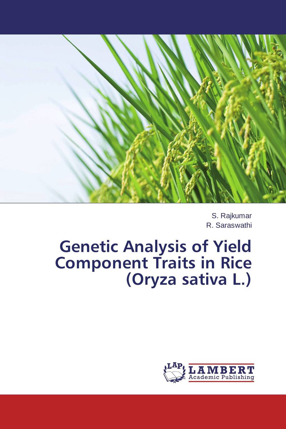 Genetic Analysis of Yield Component Traits in Rice  (Oryza sativa L.) sanjeev kumar kiran pathania and pawan kumar sharma breeding of rice oryza sativa l