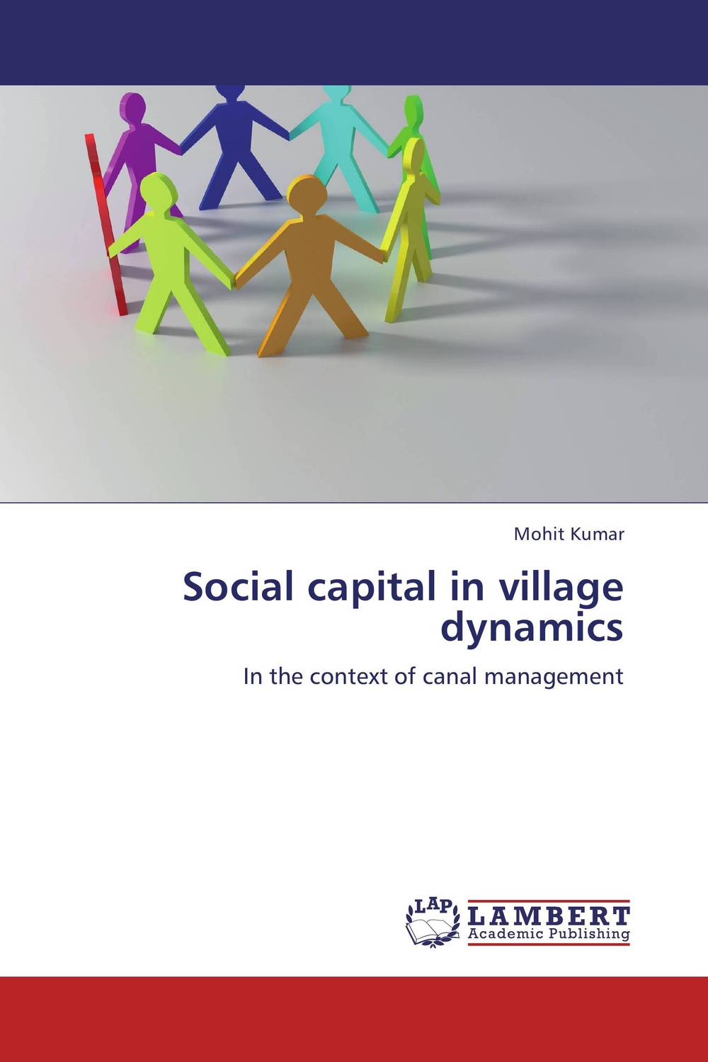 Social capital in village dynamics i manev social capital and strategy effectiveness an empirical study of entrepreneurial ventures in a transition economy