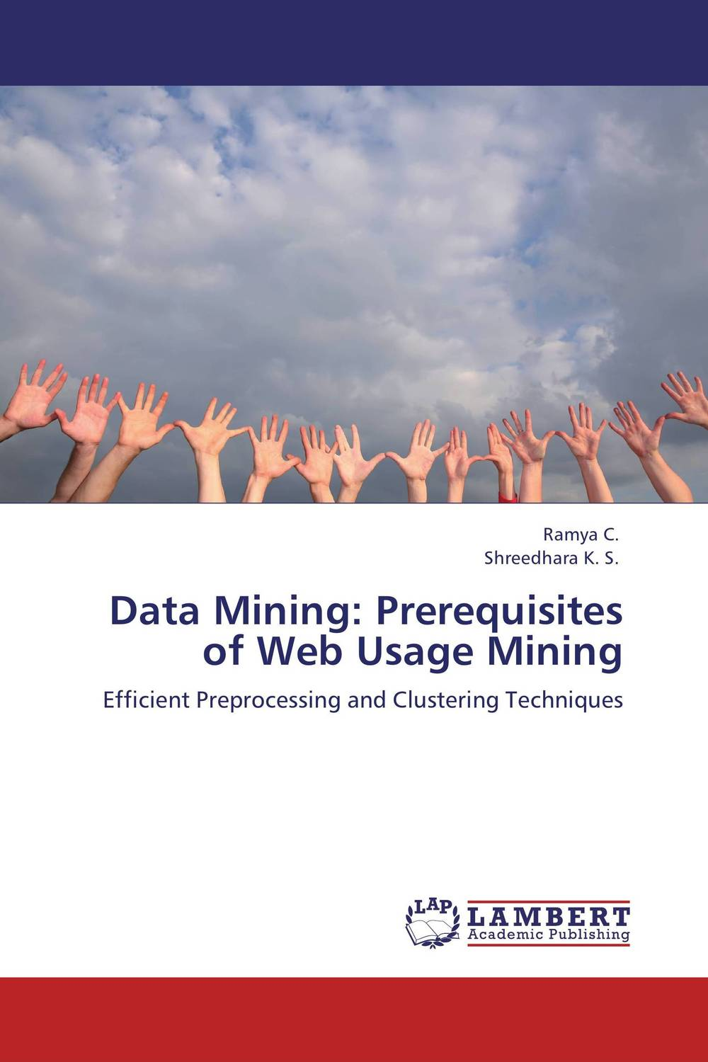 Data Mining:  Prerequisites of Web Usage Mining web mining