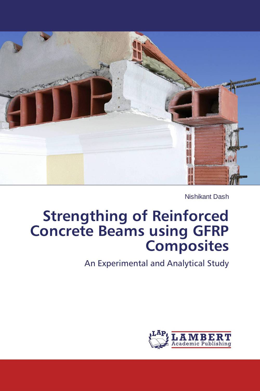 Strengthing of Reinforced Concrete Beams using GFRP Composites