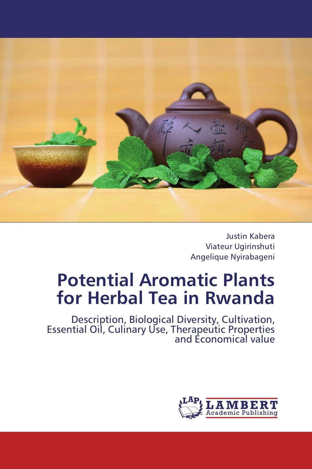 Potential Aromatic Plants for Herbal Tea in Rwanda seeing things as they are