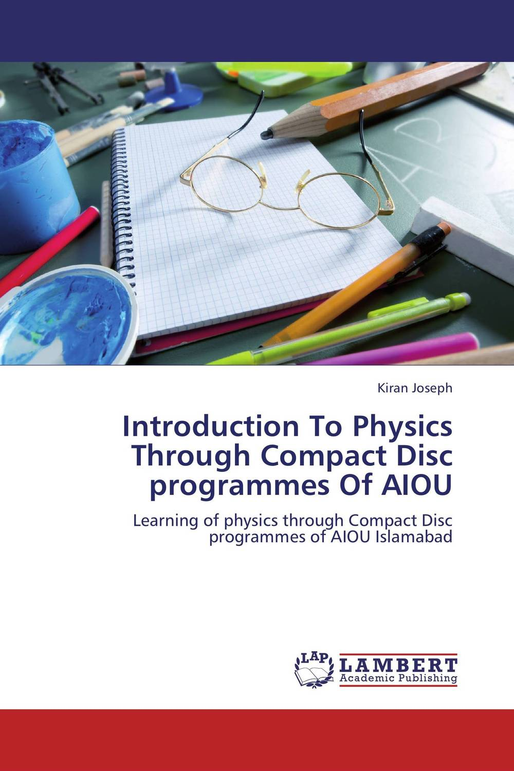 Introduction To Physics Through Compact Disc programmes Of AIOU introduction to special education
