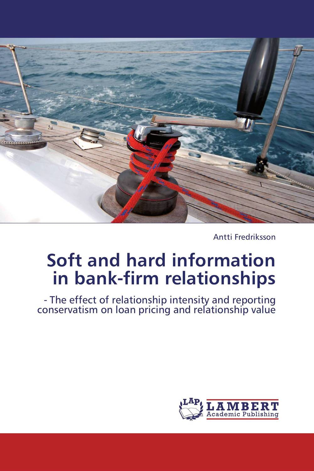 Soft and hard information in bank-firm relationships corporate governance and firm value