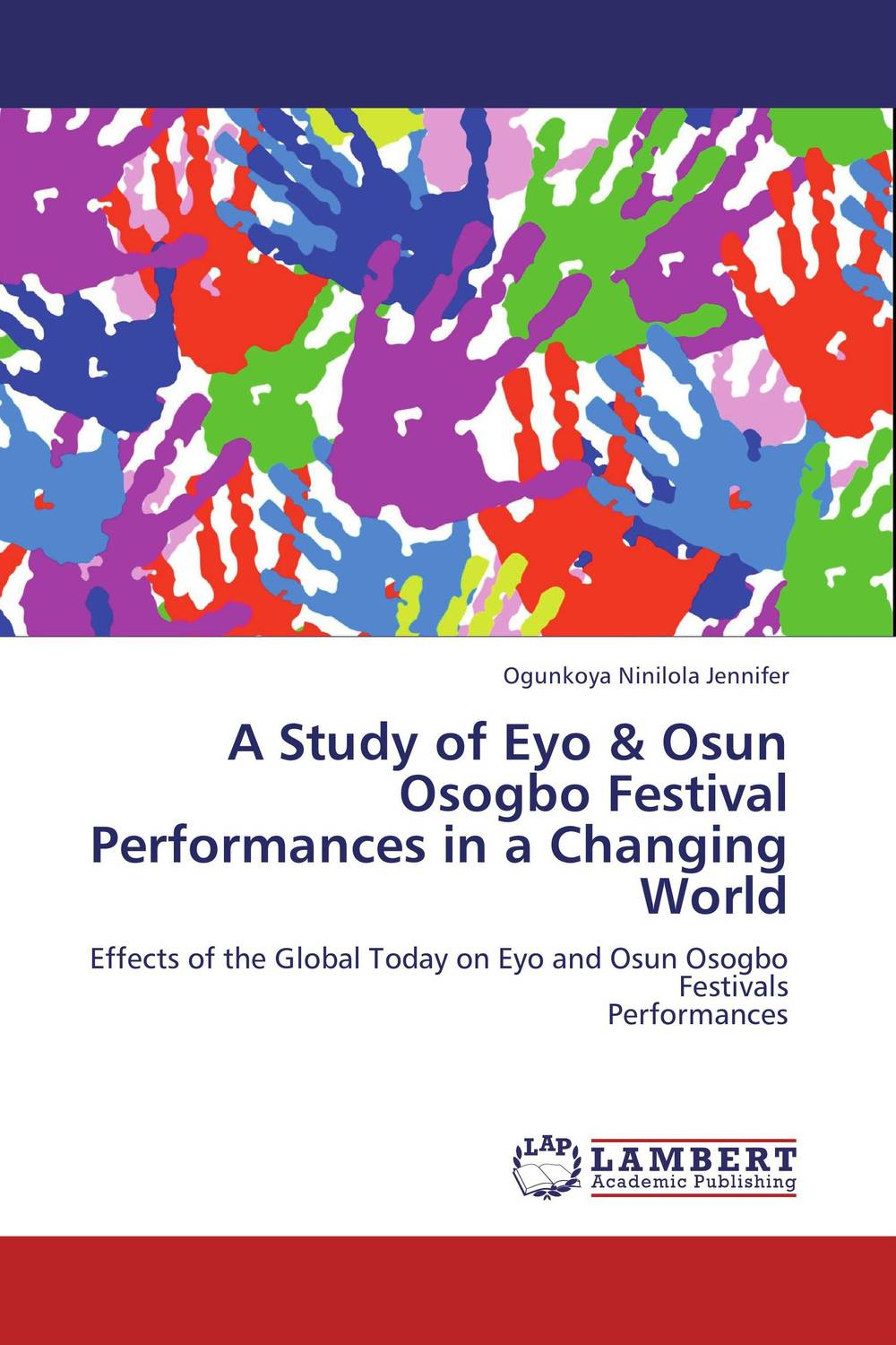 A Study of Eyo & Osun Osogbo Festival Performances in a Changing World the historical study of women