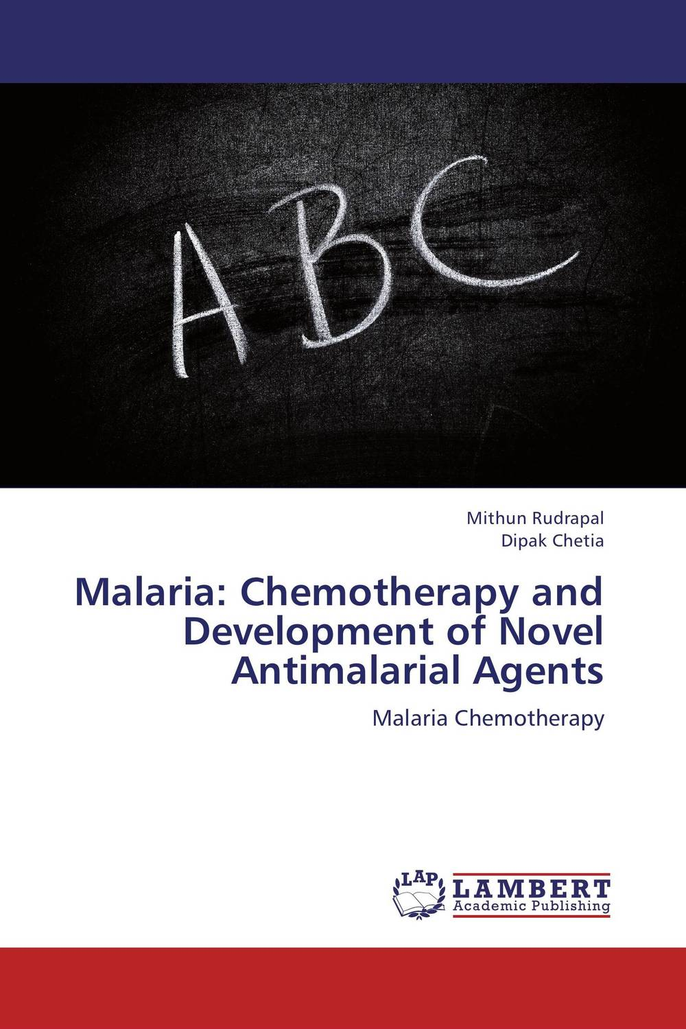 Malaria: Chemotherapy and Development of Novel Antimalarial Agents jaspreet kaur and neeloo singh antileishmanial chemotherapy