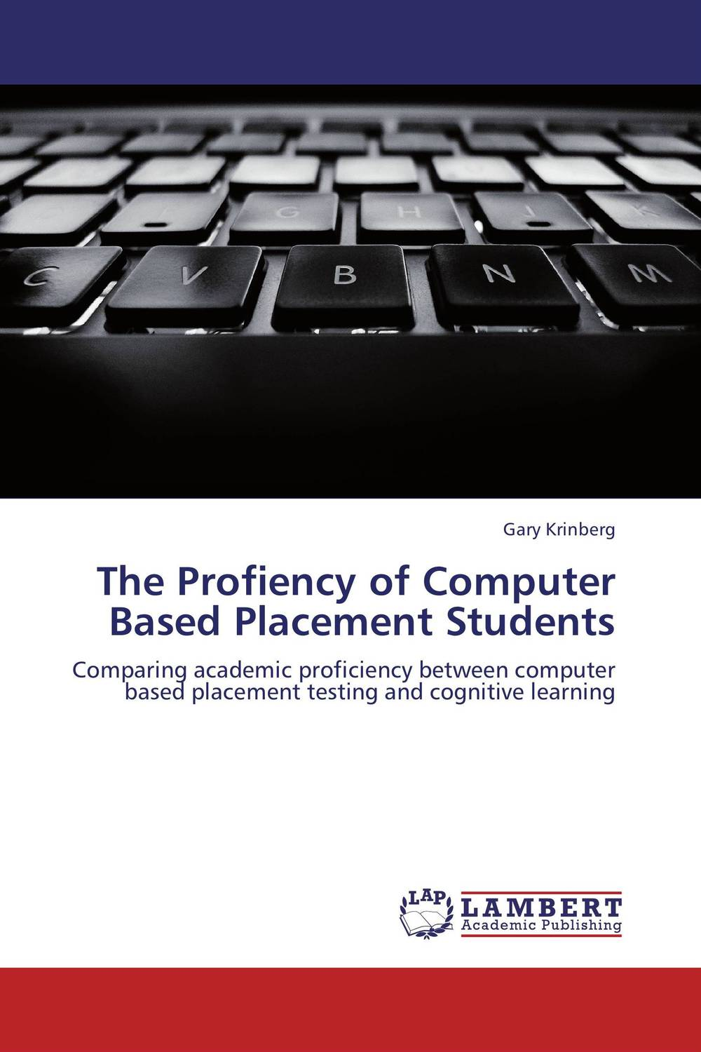 The Profiency of Computer Based Placement Students are we nearly there yet watts poetry s