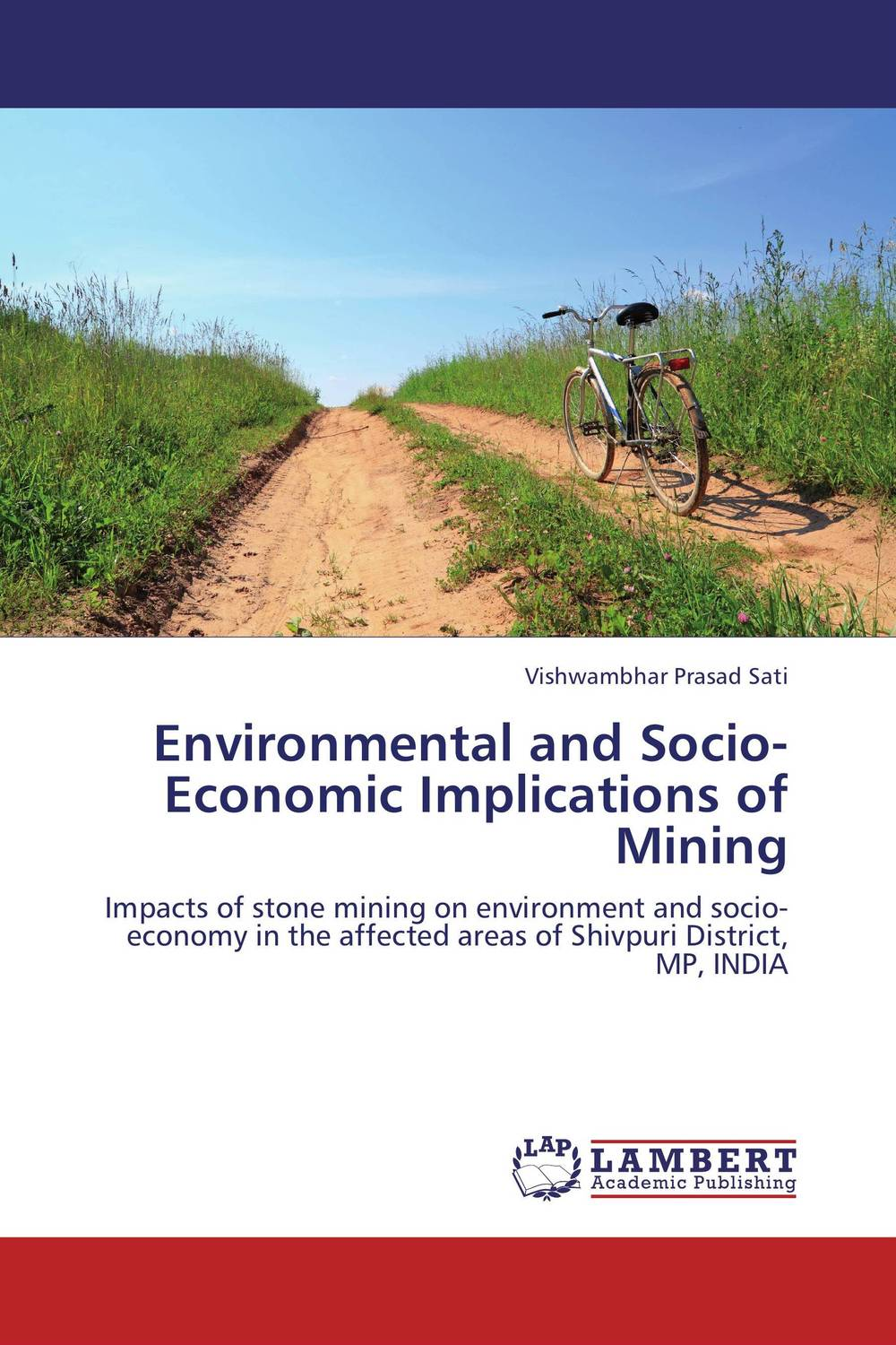 Environmental and Socio-Economic Implications of Mining abhaya kumar naik socio economic impact of industrialisation