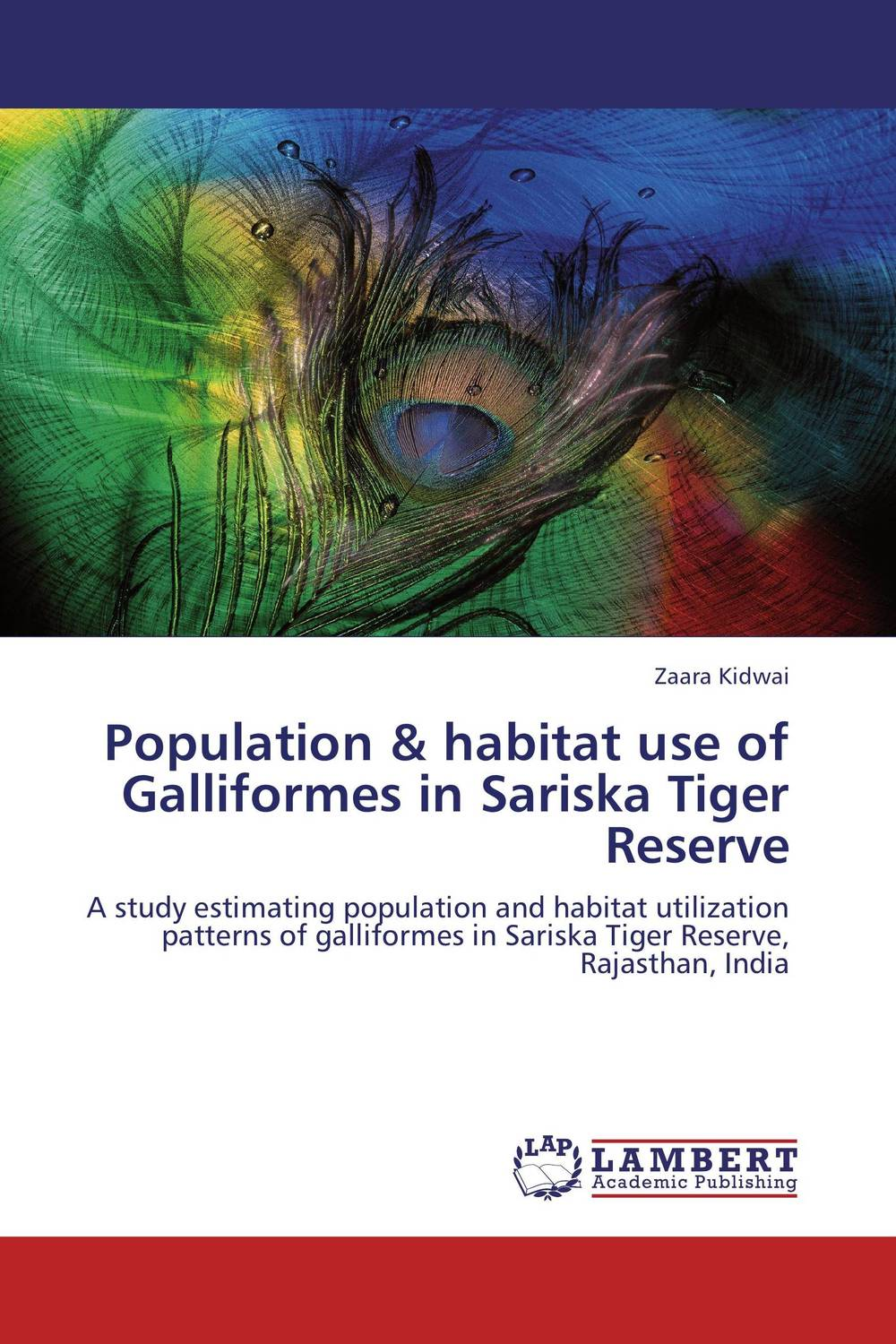Population & habitat use of Galliformes in Sariska Tiger Reserve principal diet analysis and habitat suitabiliy mapping of bengal tiger