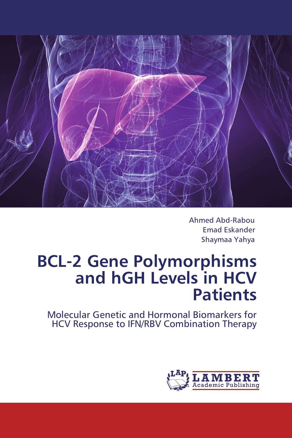 BCL-2 Gene Polymorphisms and hGH Levels in HCV Patients lmp 7 gene and response to ifn therapy in hcv infected patients