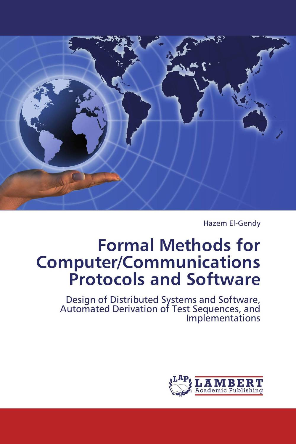 Formal Methods for Computer/Communications Protocols and Software formal semantics for lips