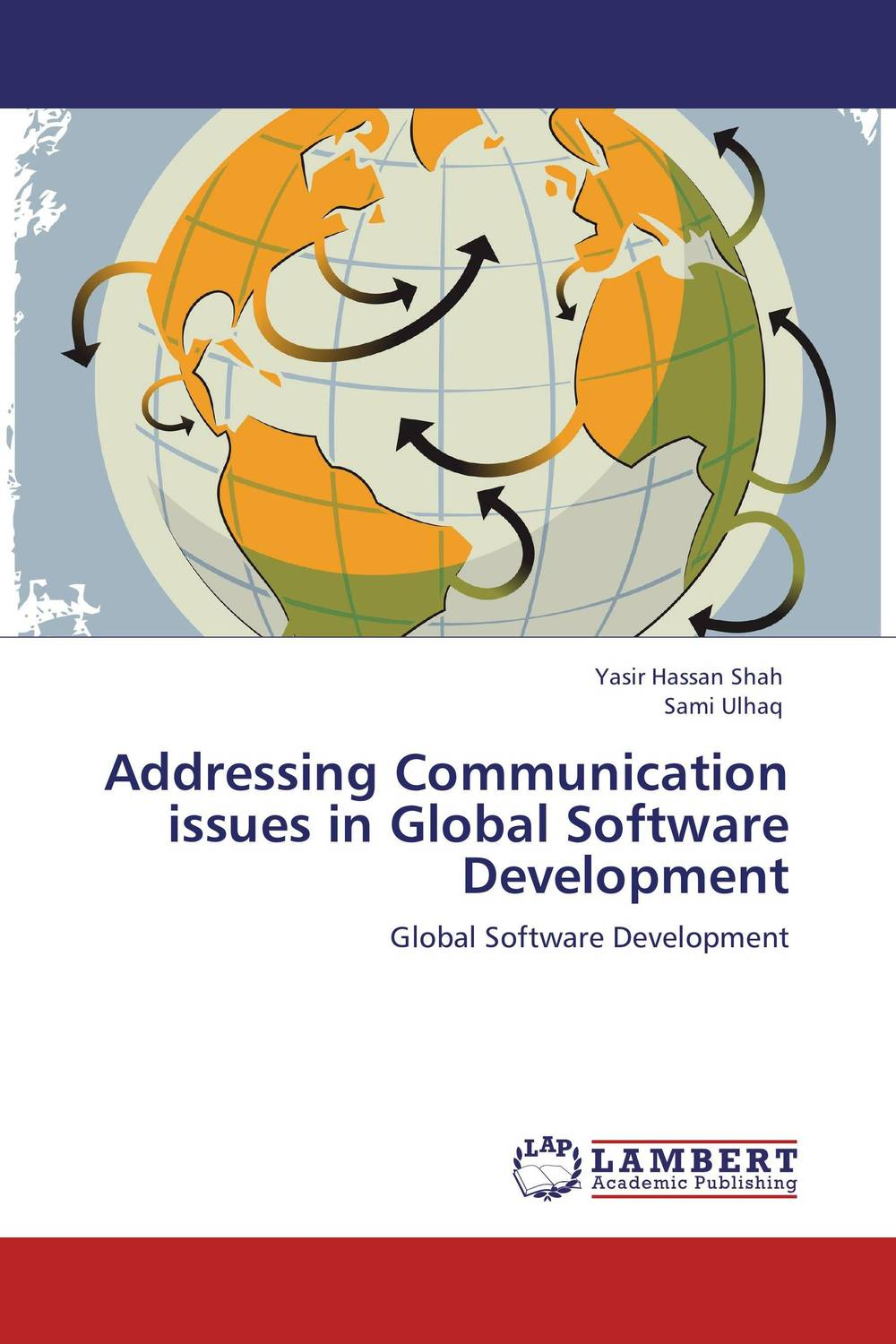 Addressing Communication issues in Global Software Development software development methodology