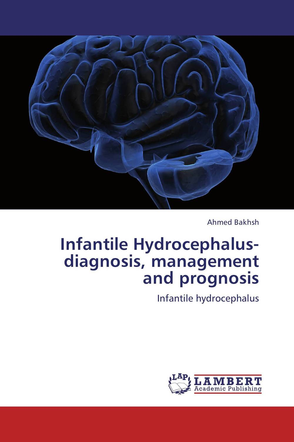 Infantile Hydrocephalus-diagnosis, management and prognosis clinical significance of electro diagnosis in disc herniation