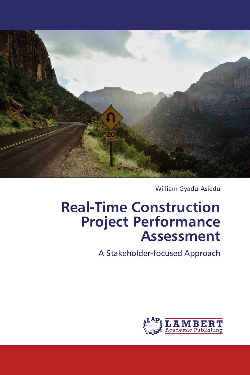 Real-Time Construction Project Performance Assessment david parmenter key performance indicators