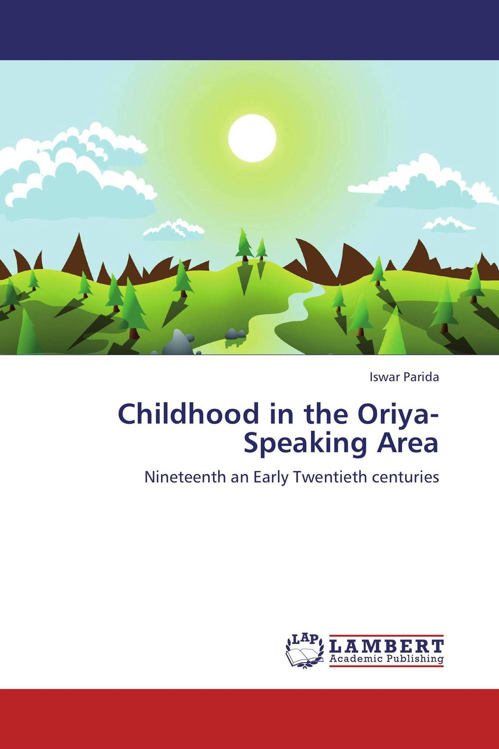 Childhood in the Oriya-Speaking Area