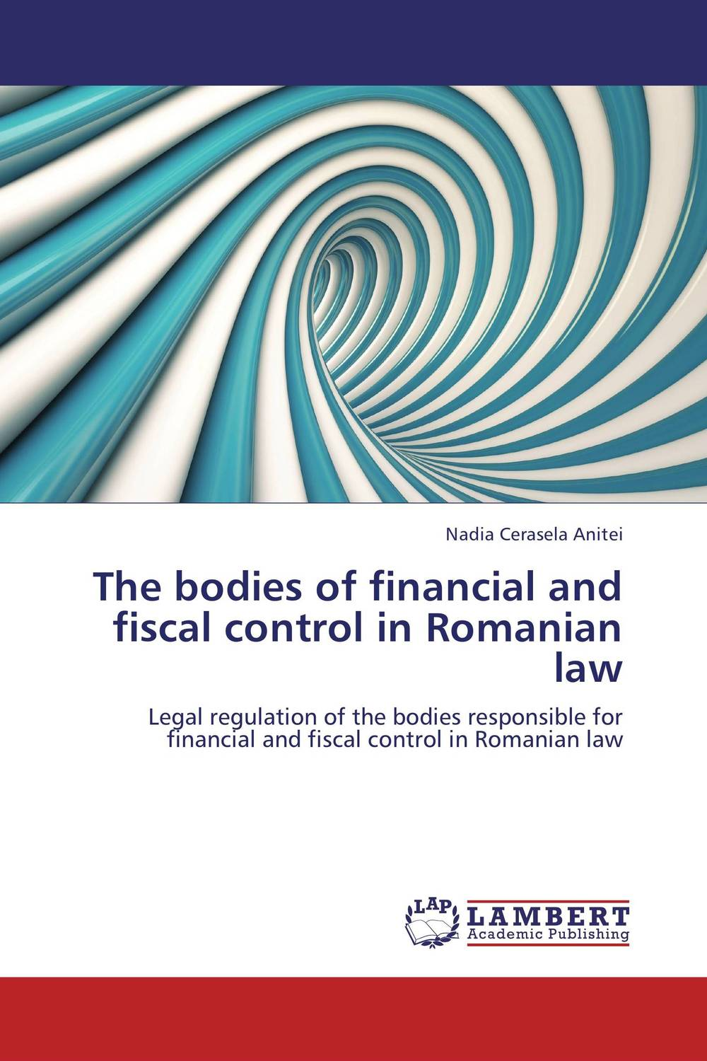 The bodies of financial and fiscal control in Romanian law bodies the whole blood pumping story