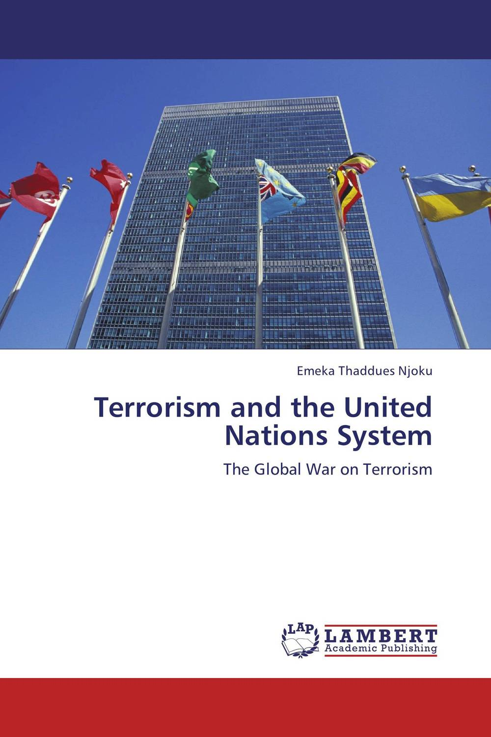 Terrorism and the United Nations System terrorism before the letter