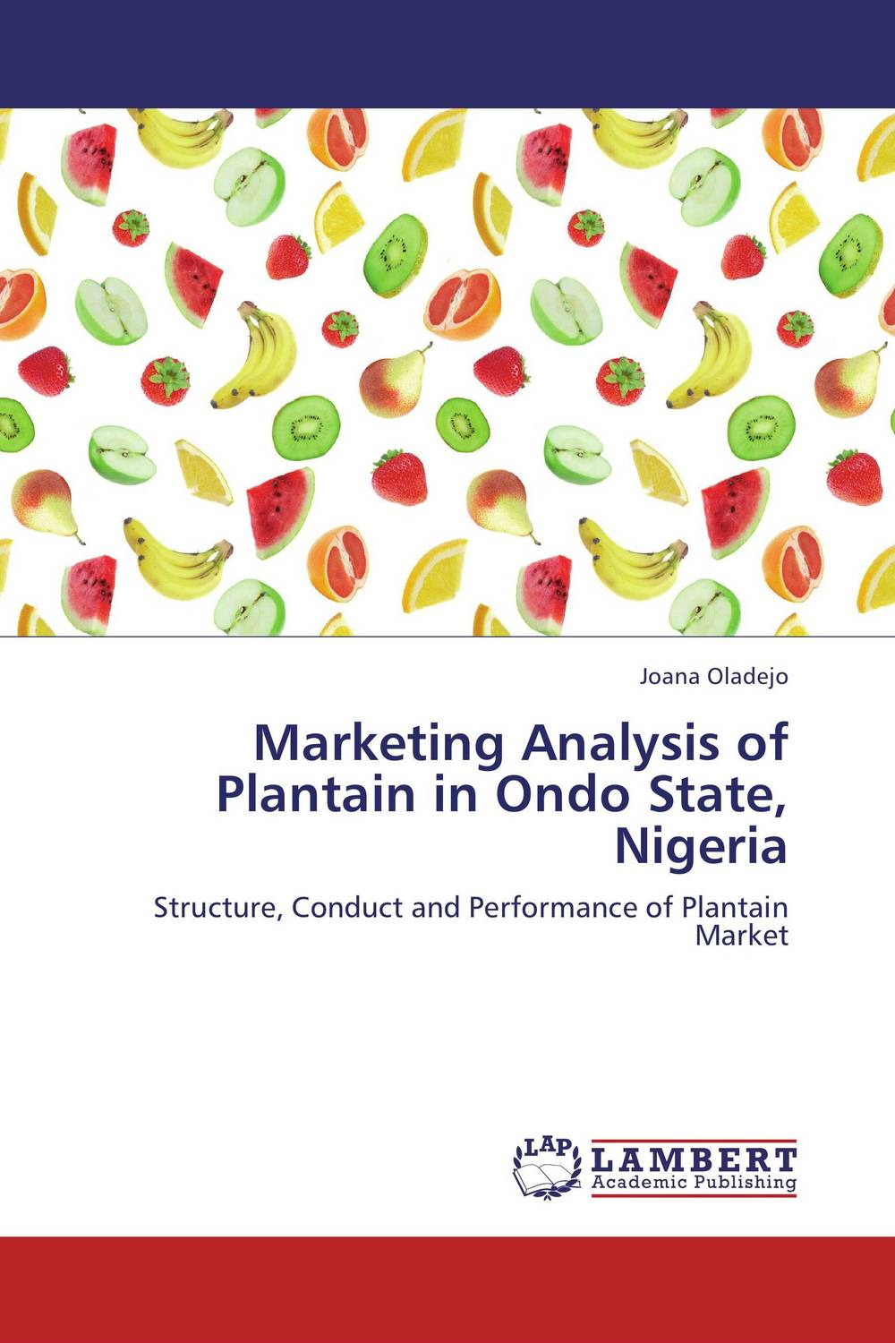 Marketing Analysis of Plantain in Ondo State, Nigeria ejor tiku structure conduct and performance of palm oil marketing in nigeria