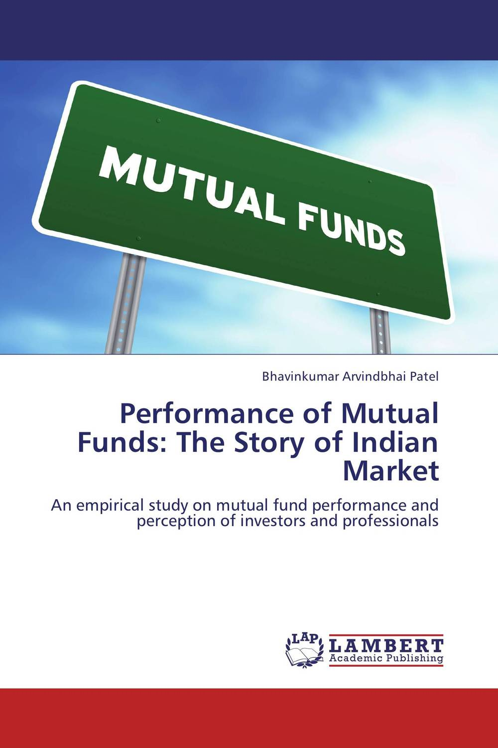 Performance of Mutual Funds: The Story of Indian Market our mutual friend