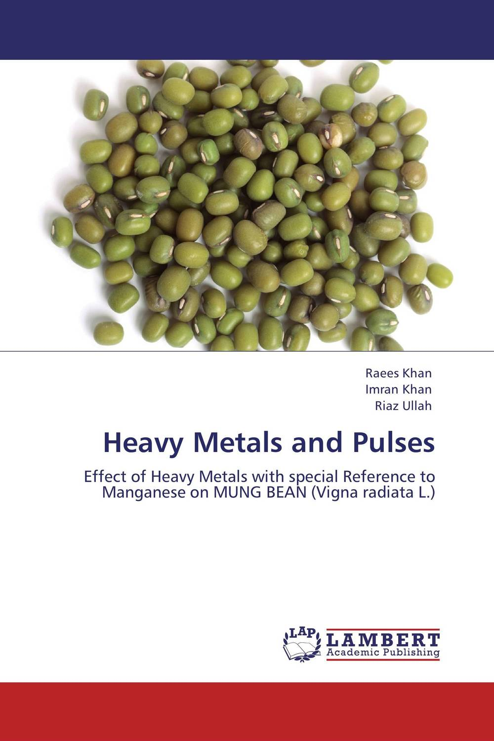 Heavy Metals and Pulses marwan a ibrahim effect of heavy metals on haematological and testicular functions