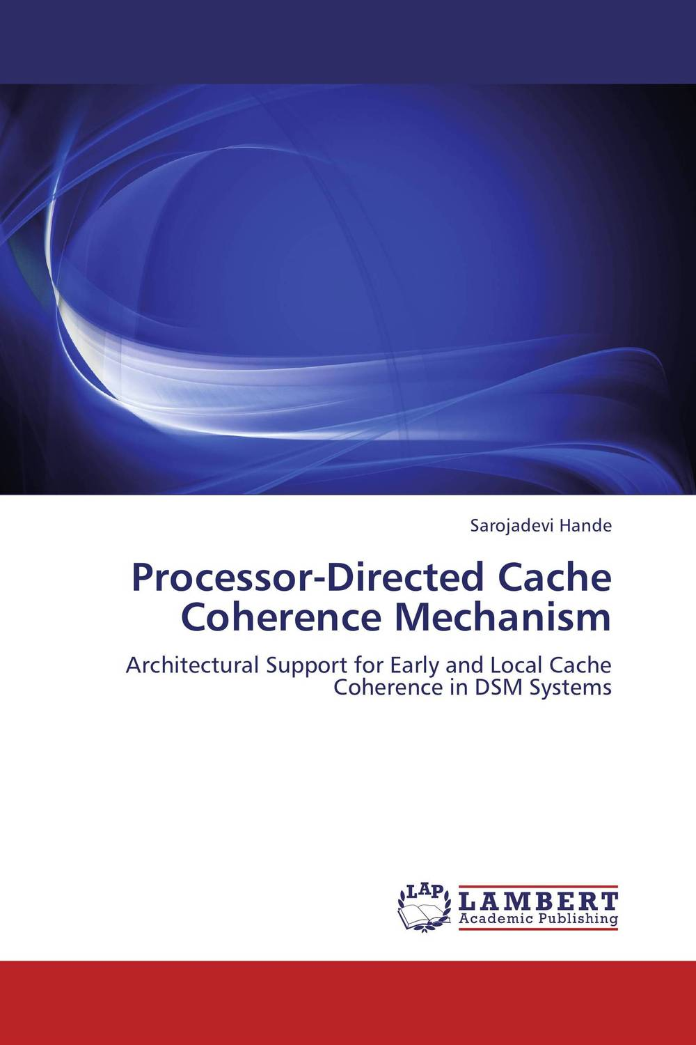 Processor-Directed Cache Coherence Mechanism the role of evaluation as a mechanism for advancing principal practice