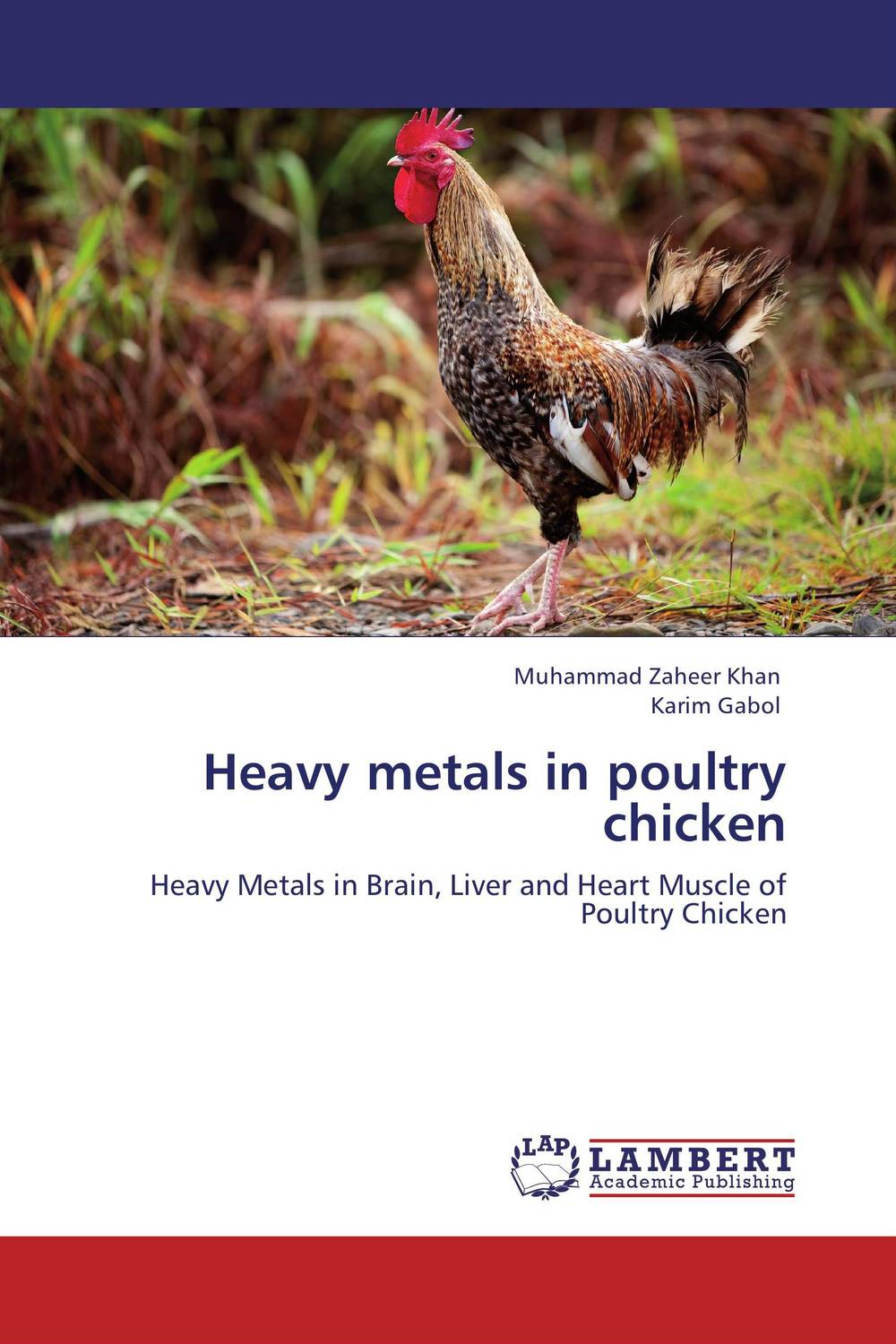 Heavy metals in poultry chicken marwan a ibrahim effect of heavy metals on haematological and testicular functions