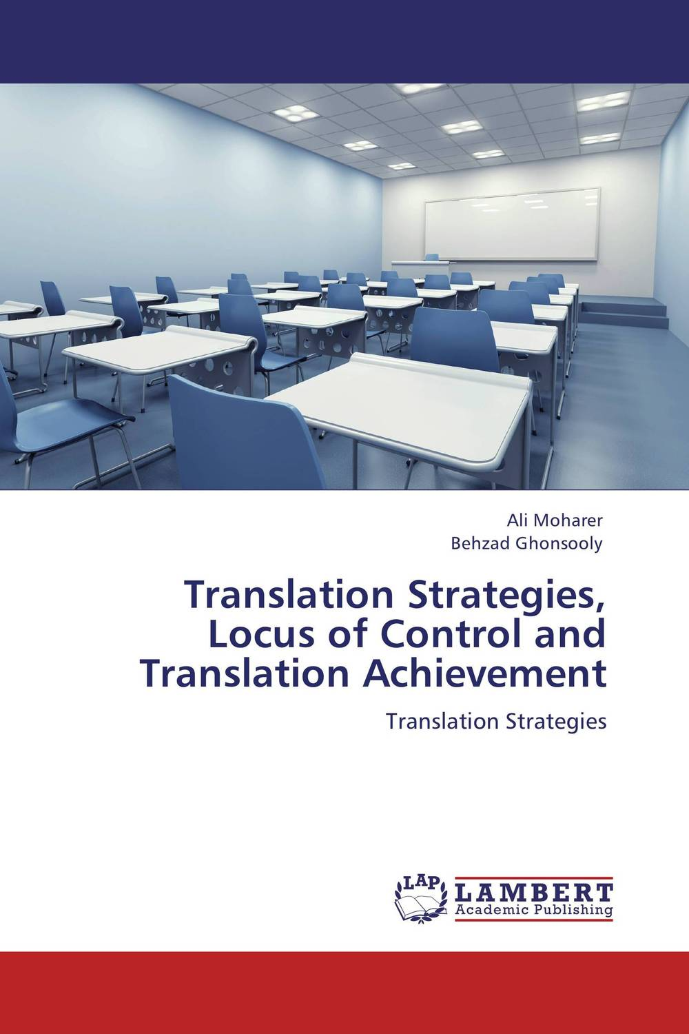 Translation Strategies, Locus of Control and Translation Achievement the handbook of translation and cognition