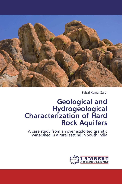 Geological and Hydrogeological Characterization of Hard Rock Aquifers