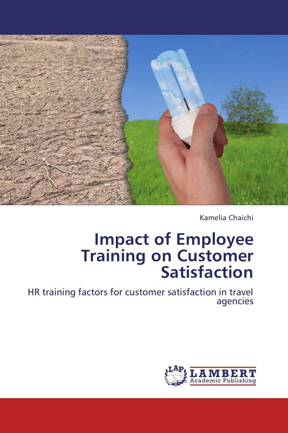 Impact of Employee Training on Customer Satisfaction jill anne o sullivan validating academic training versus industry training using erp