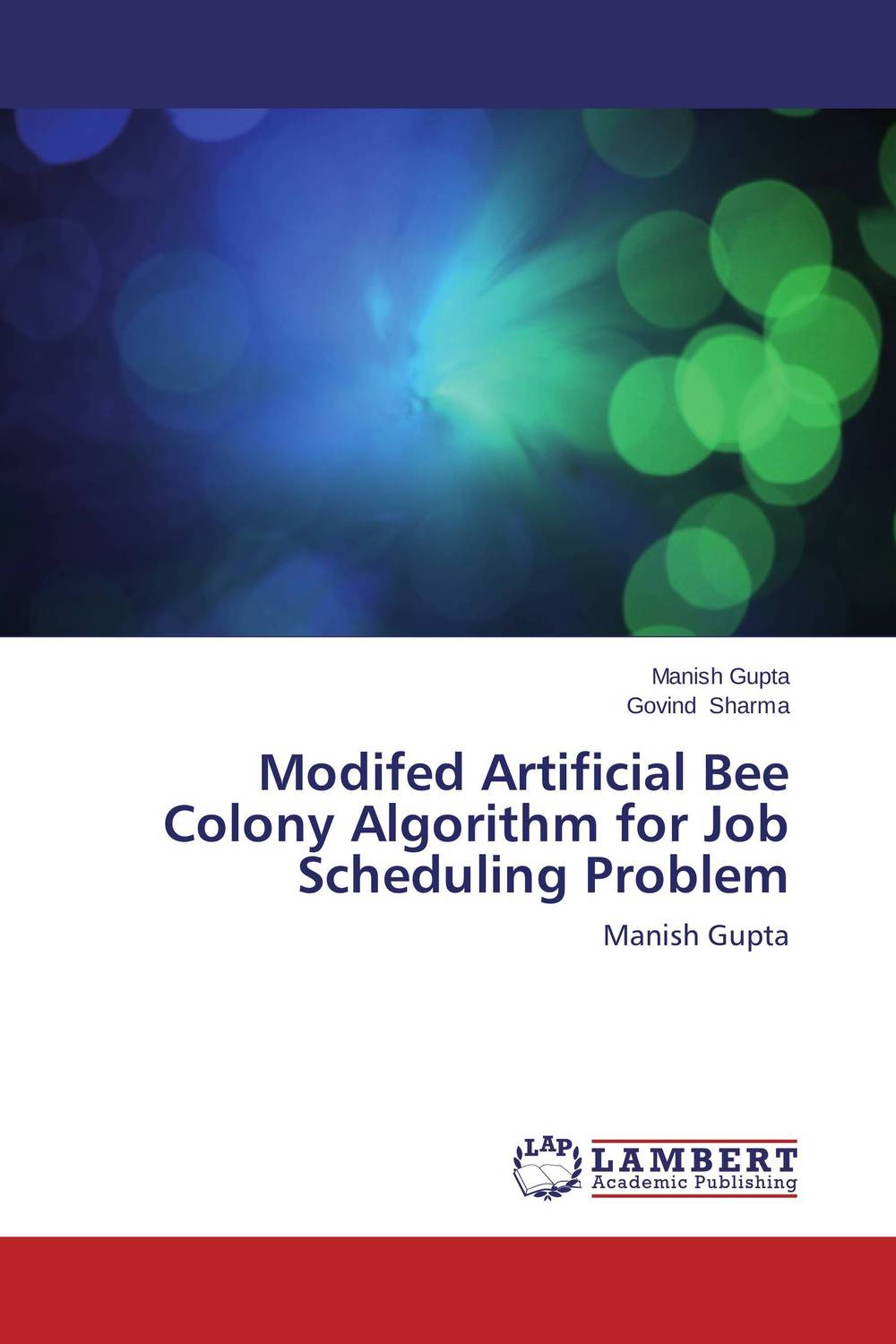 Modifed Artificial Bee Colony Algorithm for Job Scheduling Problem modifed artificial bee colony algorithm for job scheduling problem