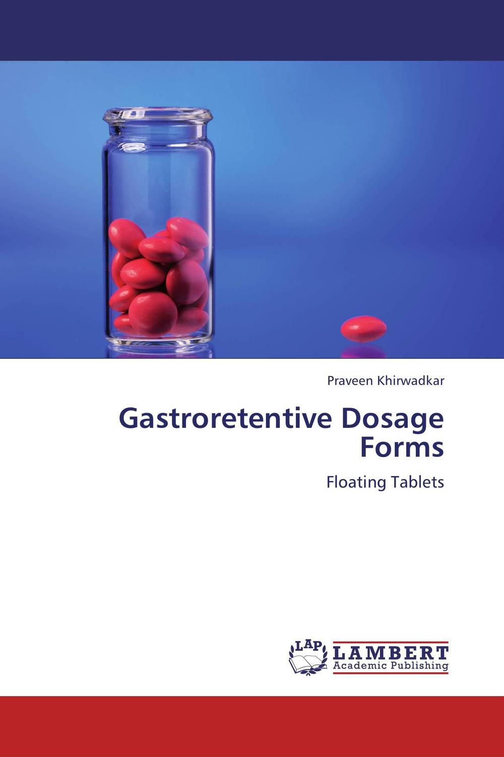 Gastroretentive Dosage Forms atamjit singh pal paramjit kaur khinda and amarjit singh gill local drug delivery from concept to clinical applications