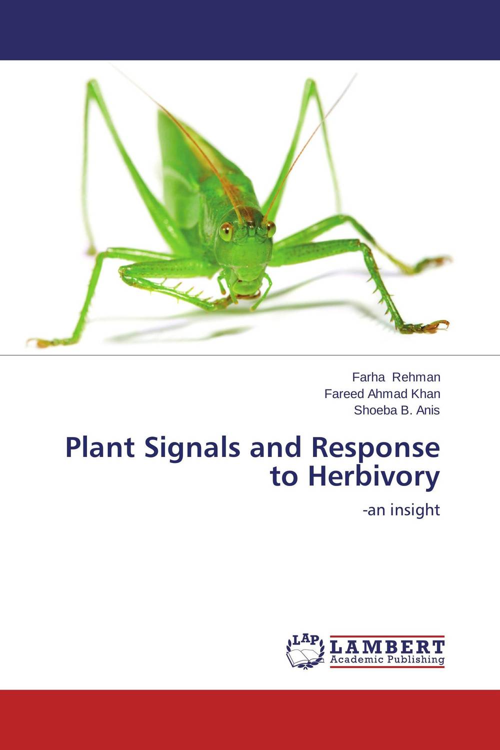 Plant Signals and Response to Herbivory gaurav kumar singh response of plants to cadmium toxicity