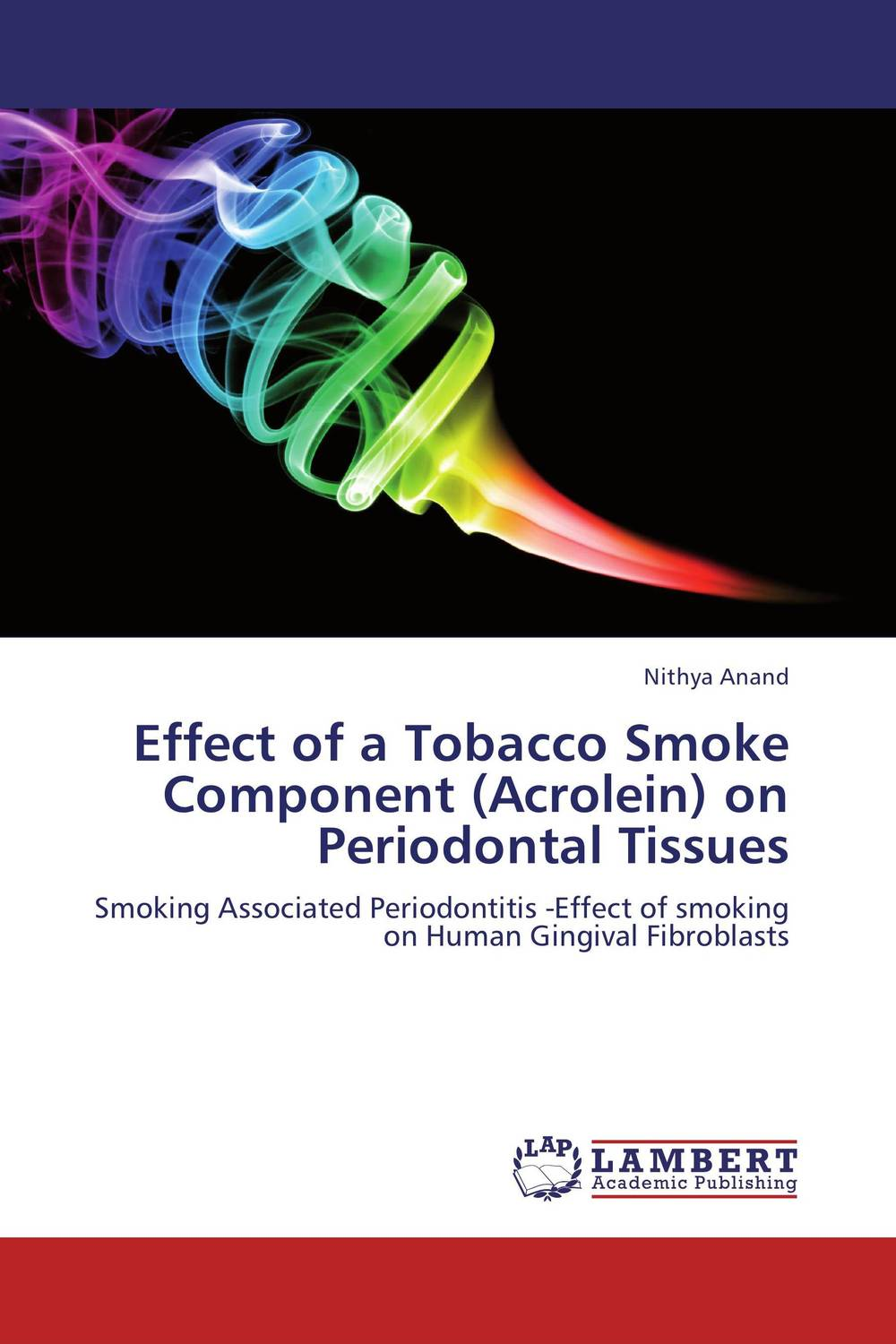 Effect of a Tobacco Smoke Component (Acrolein) on Periodontal Tissues effects of tobacco on oral tissues