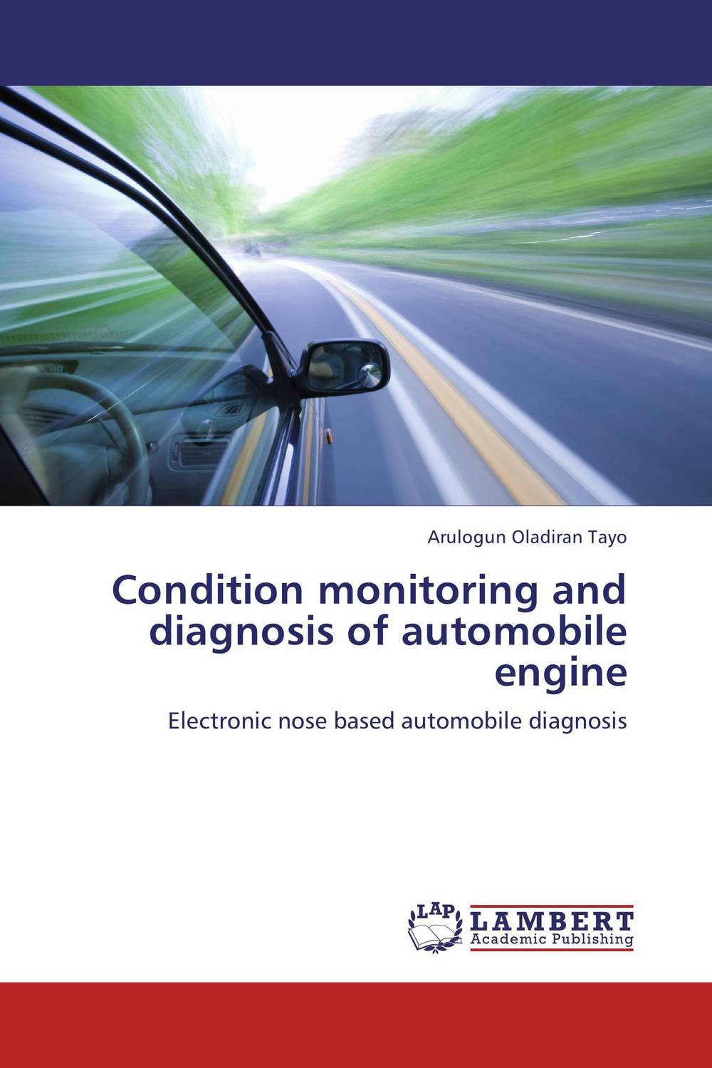 Condition monitoring and diagnosis of automobile engine brown running on empty the furure of the automobile in an oil–short world cloth