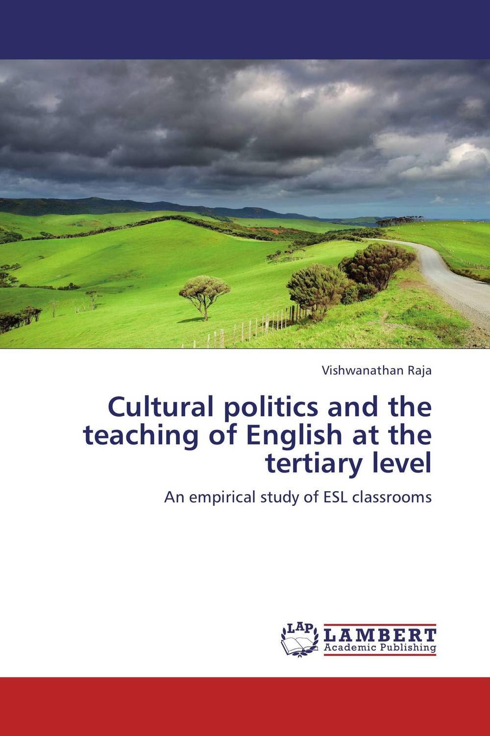 Cultural politics and the teaching of English at the tertiary level алеся джиоева insights into politics and the language of politics a course of english