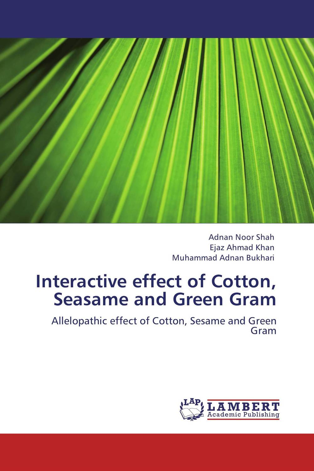 цена на Interactive effect of Cotton, Seasame and Green Gram