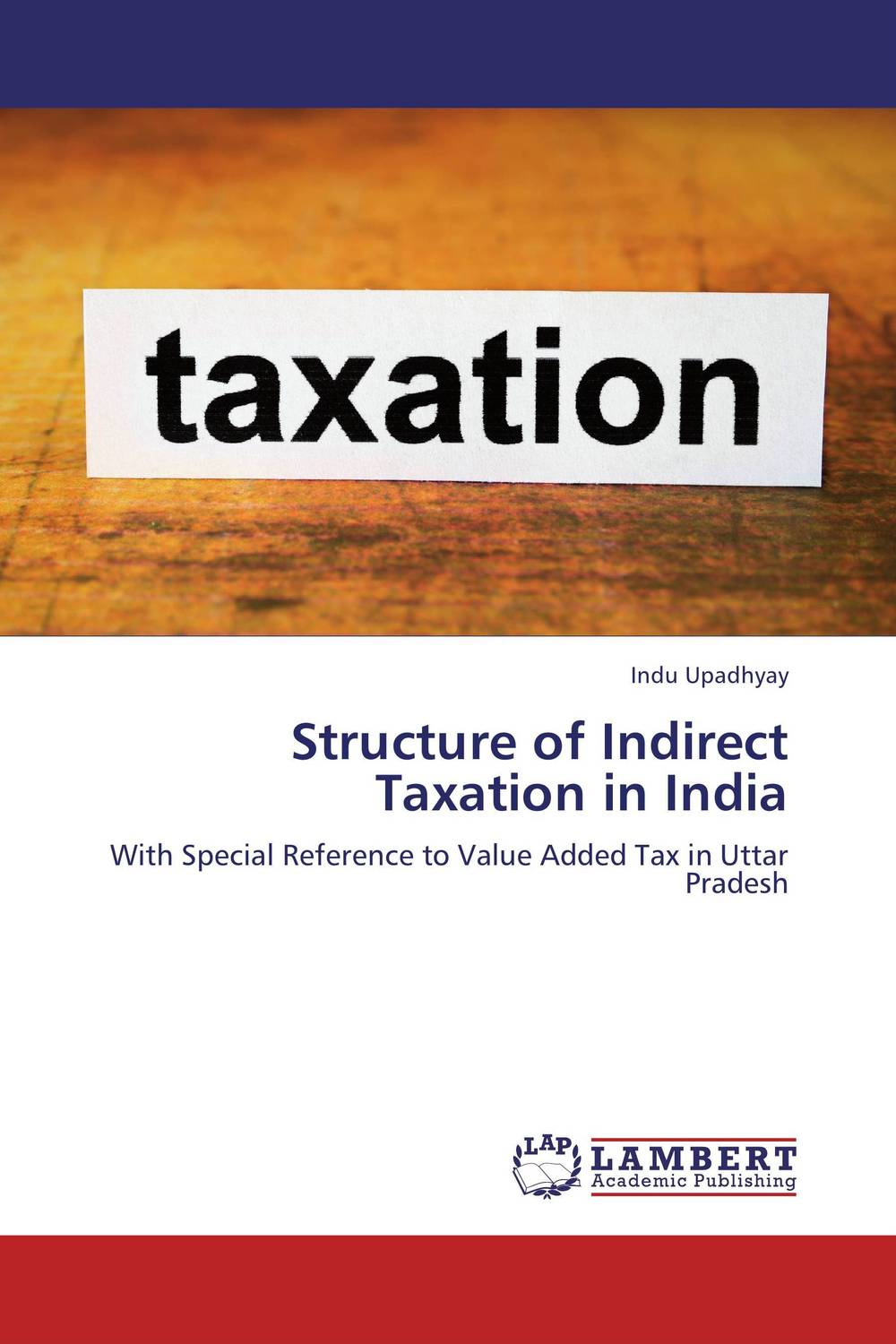 Structure of Indirect Taxation in India