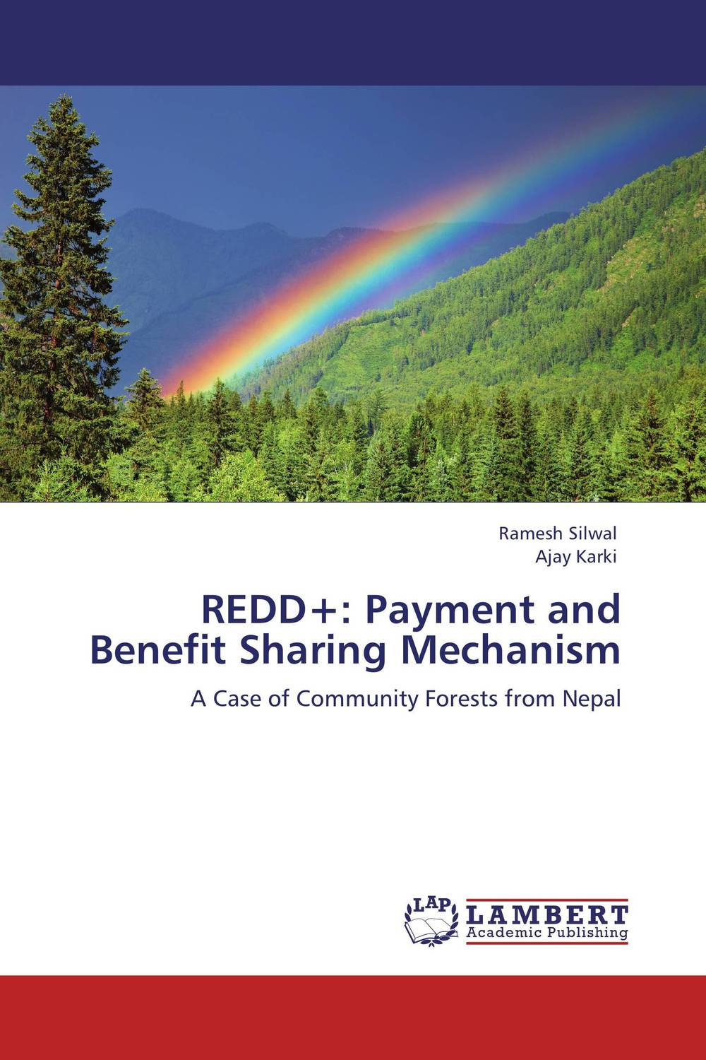 REDD+: Payment and Benefit Sharing Mechanism