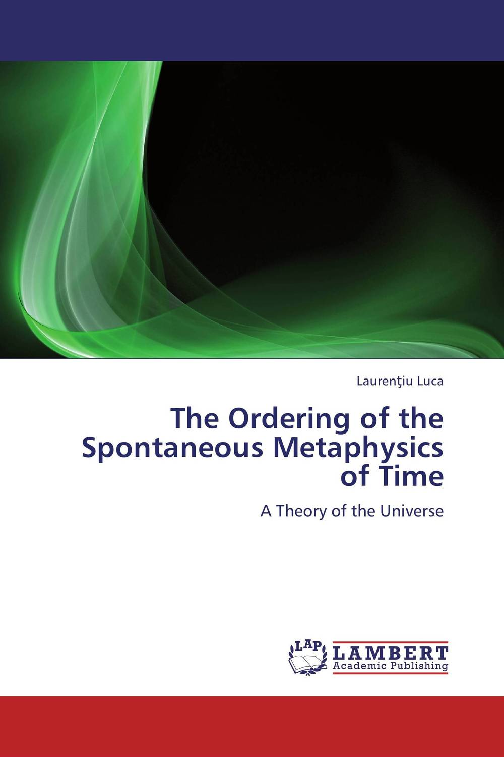 The Ordering of the Spontaneous Metaphysics of Time the metaphysics of logic