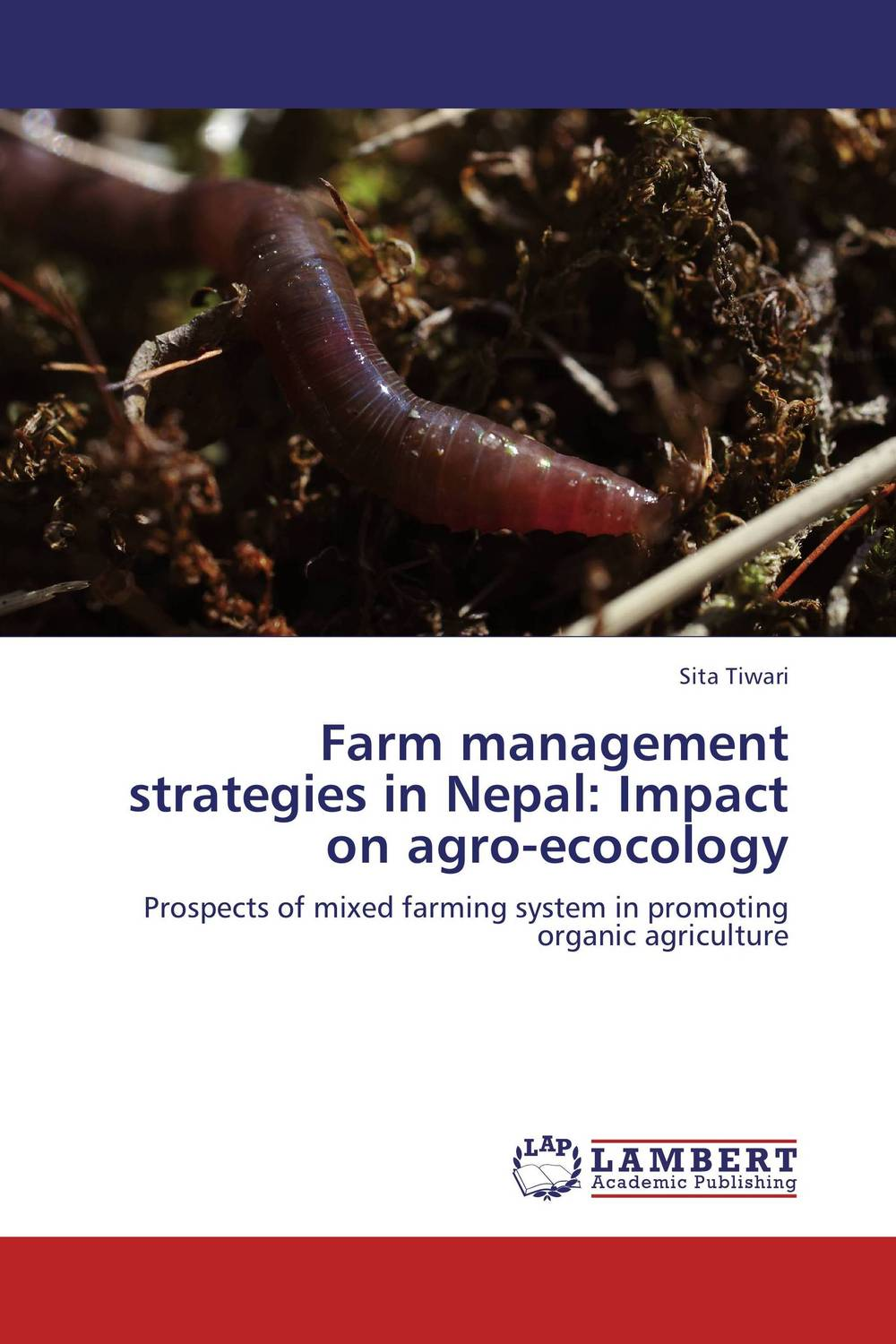 Farm management strategies in Nepal: Impact on agro-ecocology sarah cheroben and cheroben integrated soil fertility management and marketing of farm produce