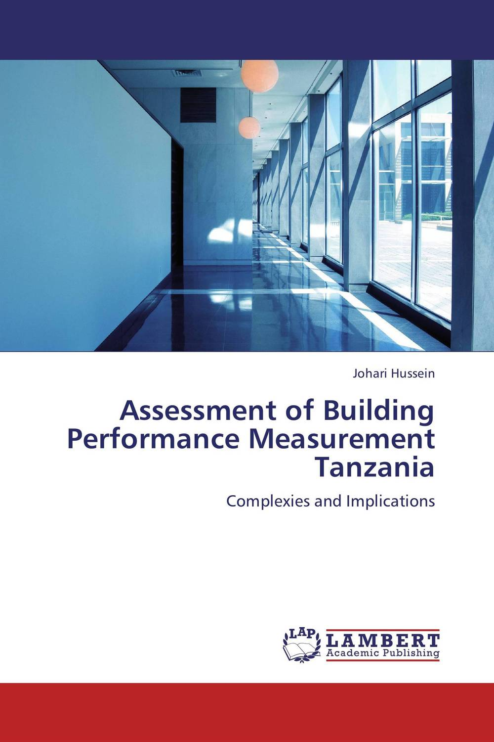 Assessment of Building Performance Measurement Tanzania performance and durability assessment