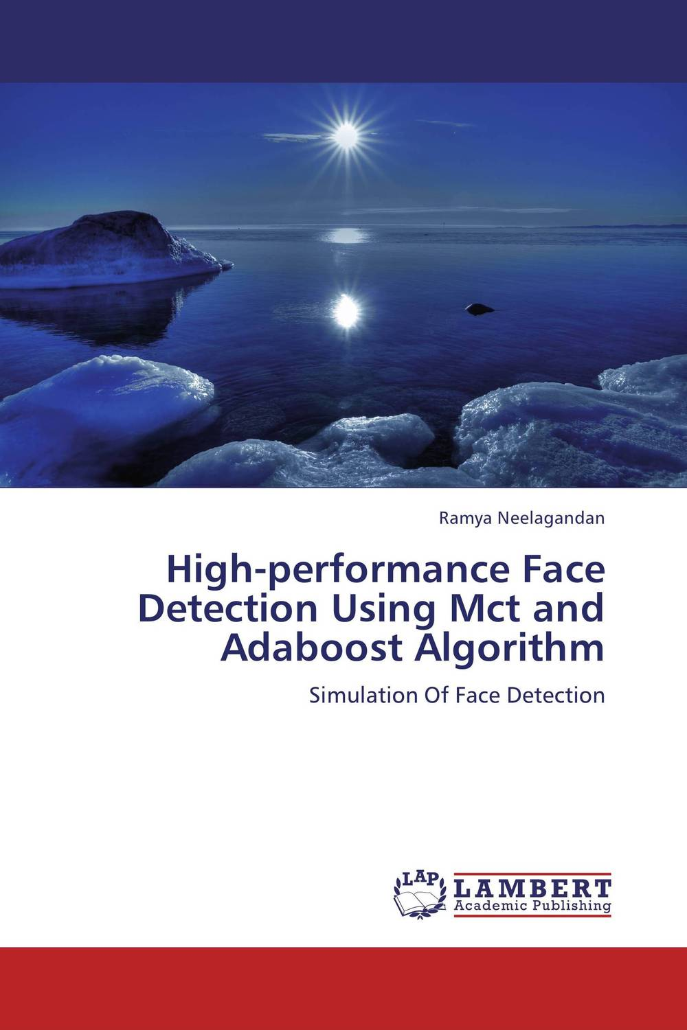 High-performance Face Detection Using Mct and Adaboost Algorithm ajit danti and hiremath p s face detection