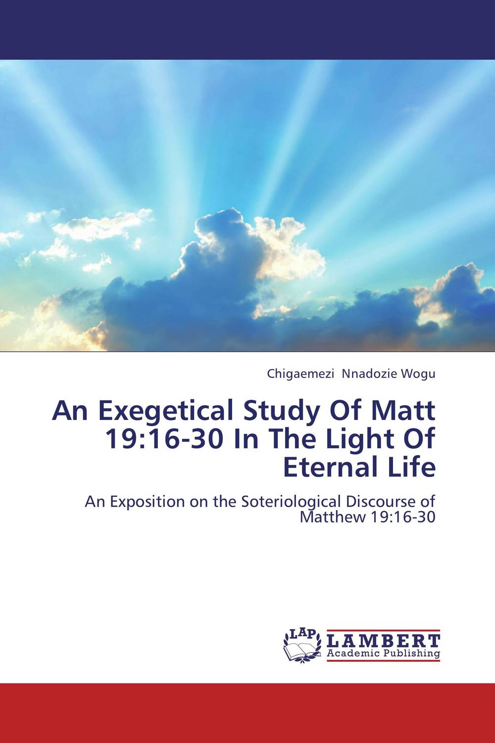 An Exegetical Study Of Matt 19:16-30 In The Light Of Eternal Life the quest for meaning