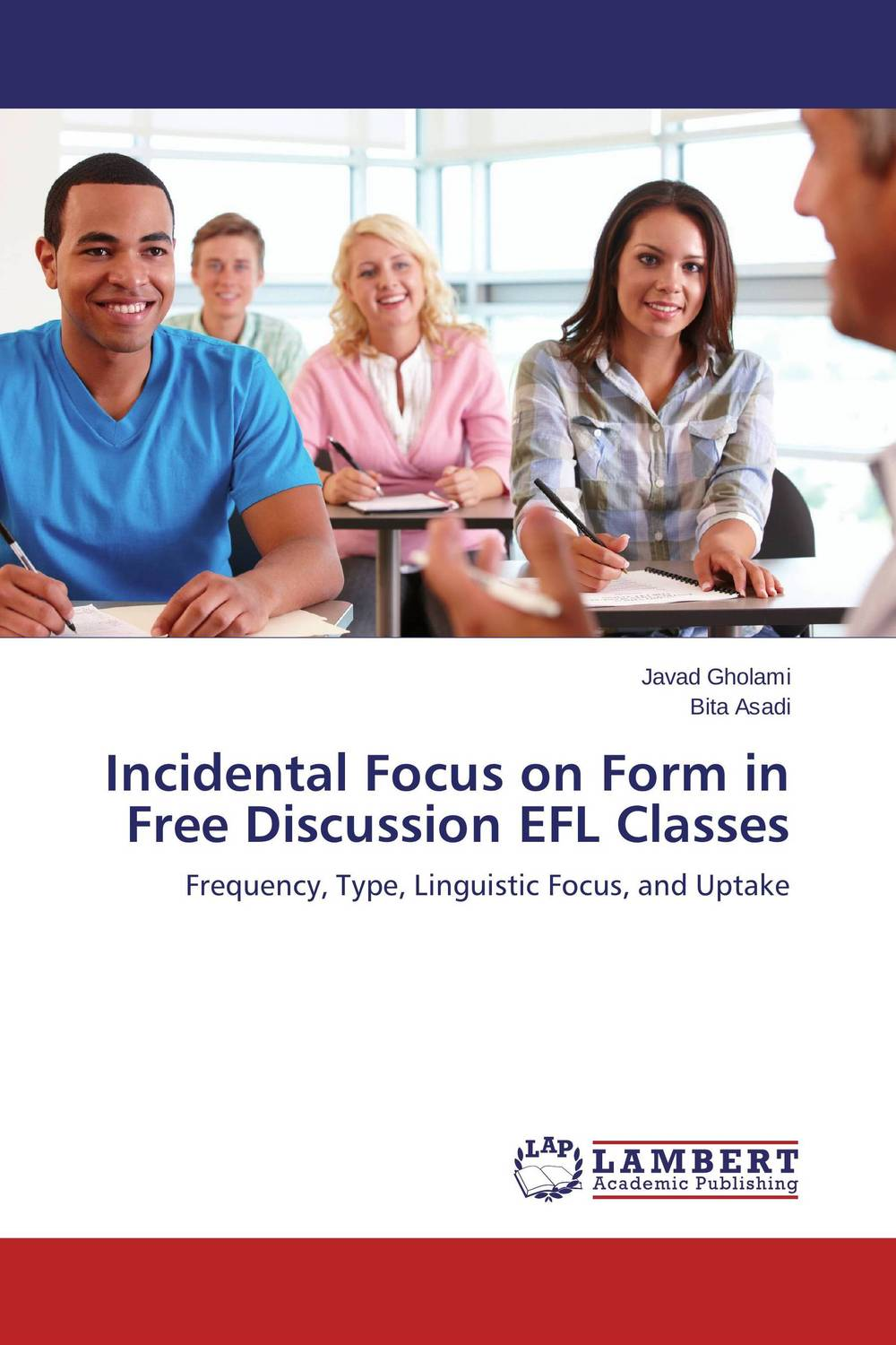 Incidental Focus on Form in Free Discussion EFL Classes planned preemptive vs delayed reactive focus on form