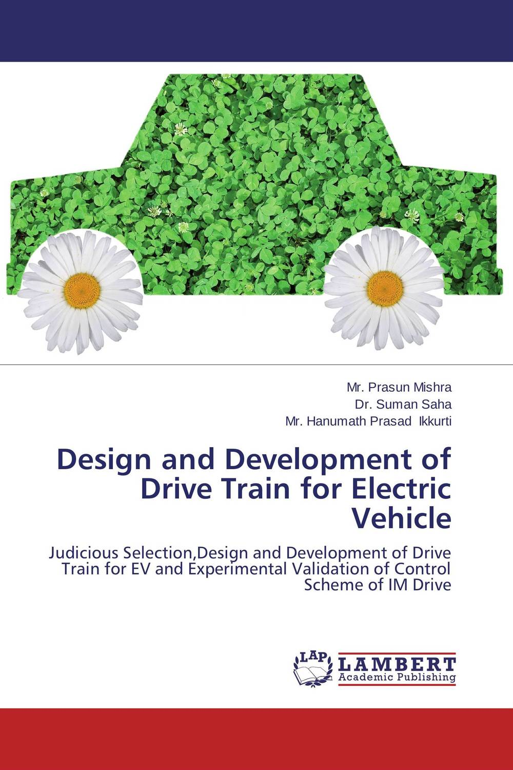 Design and Development of Drive Train for Electric Vehicle biswajit barik design and analysis of plug in hybrid electric vehicles