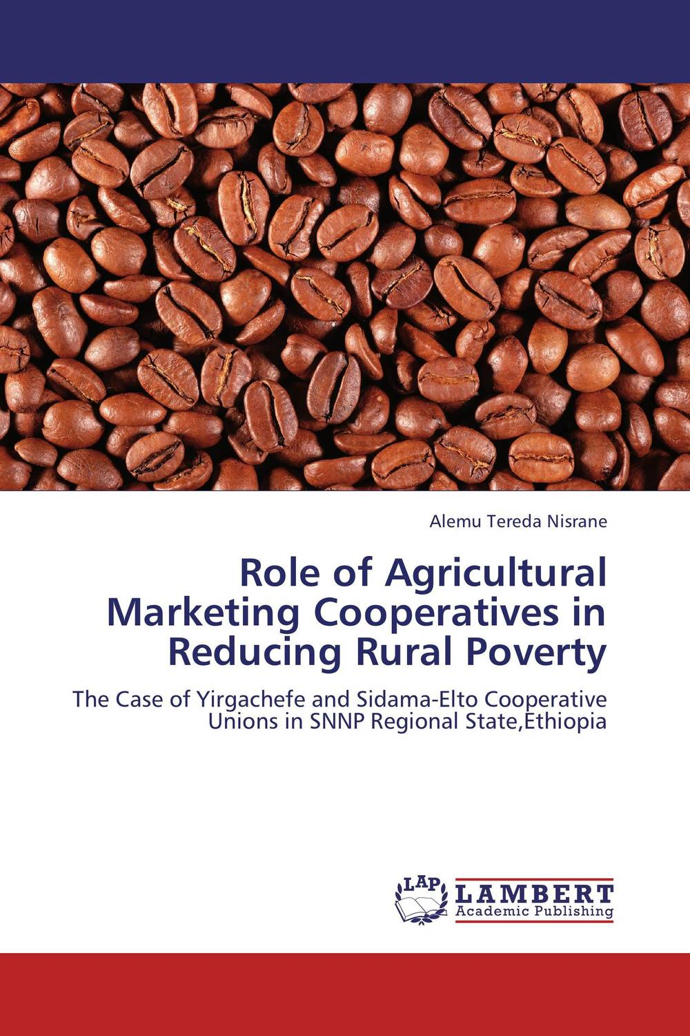 Role of Agricultural Marketing Cooperatives in Reducing Rural Poverty the role of cooperatives in community development