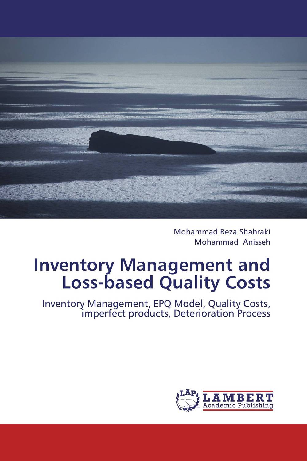 Inventory Management and Loss-based Quality Costs inventory accounting