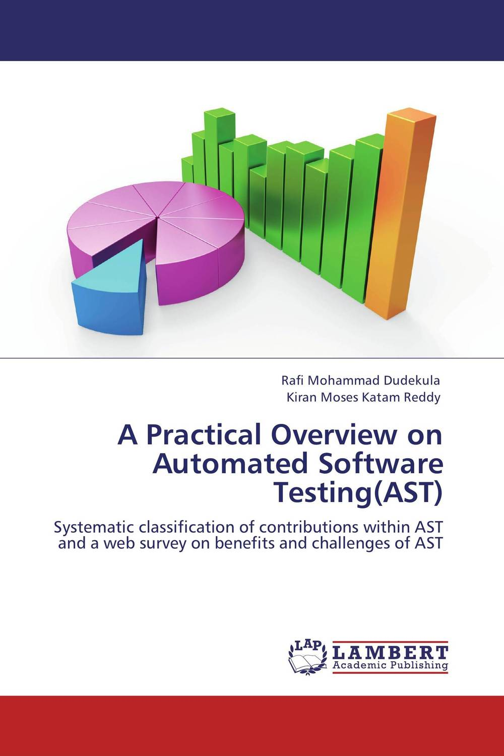 A Practical Overview on Automated Software Testing(AST) observations on reusability frameworks and testing