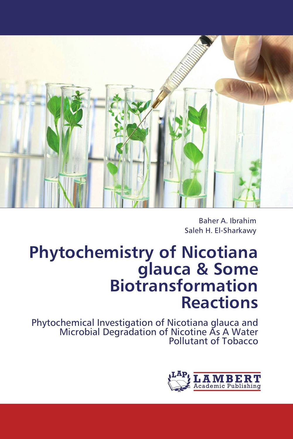 Phytochemistry of Nicotiana glauca & Some Biotransformation Reactions laxman sawant bala prabhakar and nancy pandita phytochemistry and bioactivity of enicostemma littorale