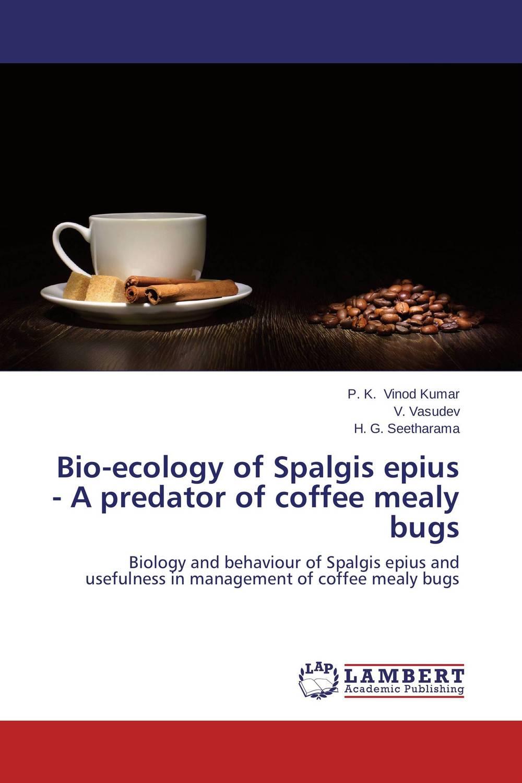 Bio-ecology of Spalgis epius - A predator of coffee mealy bugs sadat khattab usama abdul raouf and tsutomu kodaki bio ethanol for future from woody biomass